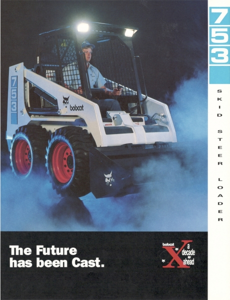 First literature created for the Bobcat 753, produced for the September 1990 Bobcat Dealer Meeting. The 753 had a 2,2 L liquid-cooled diesel engine and 1,300 lbs. rated capacity (ROC). Click to download PDF.