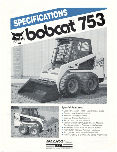 Before it was launched to the public, the 1,300 lbs. rated Bobcat 753 was shipped to various cities for customer evaluation, accompanied by this spec sheet. Click to download PDF.