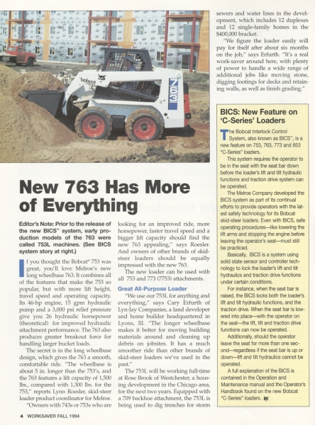 A feature article in WorkSaver touted the new 763 and the C-Series BICS system attributes.