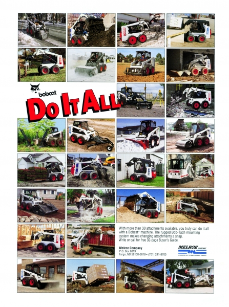 "1993 ad with the theme ""Do it all"" showed Bobcat machines with dozens of attachments in many different applications."